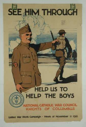 See Him Through. Knights of Columbus. WWI Poster.
