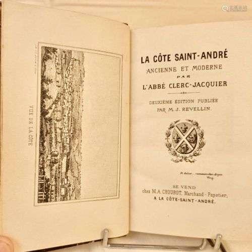 CLERC-JACQUIER (Abbé Louis). La Côte Saint-André ancienne et...
